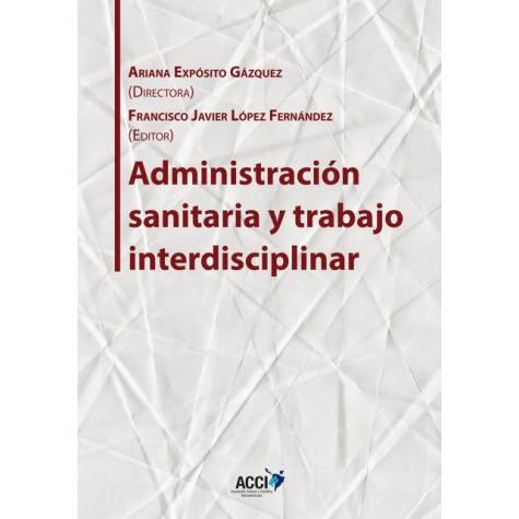 Administración sanitaria y trabajo interdisciplinar