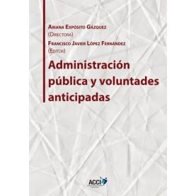 Administración pública y voluntades anticipadas