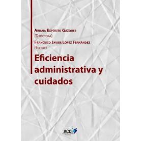 Eficiencia administrativa y cuidados