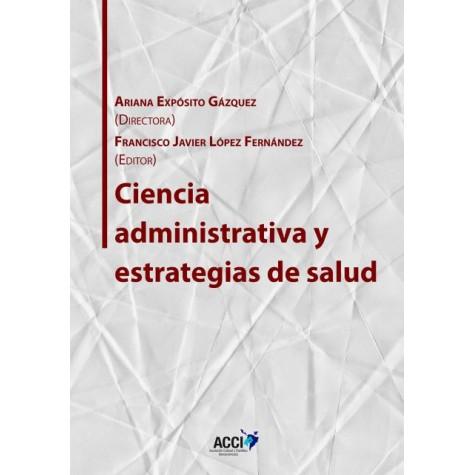 Ciencia administrativa y estrategias de salud