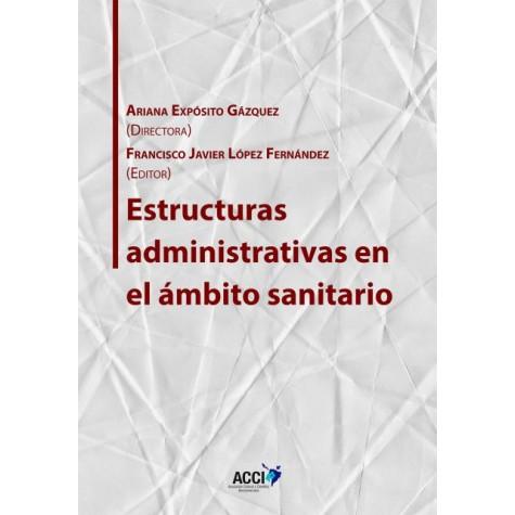 Estructuras administrativas en el ámbito sanitario