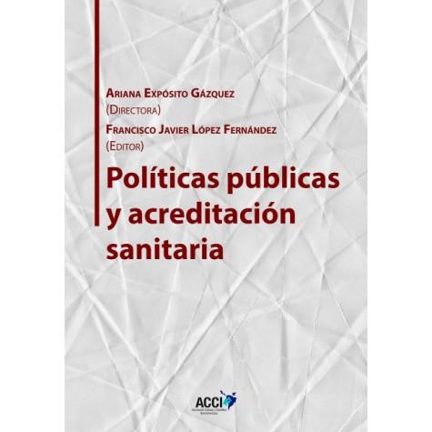 Políticas públicas y acreditación sanitaria