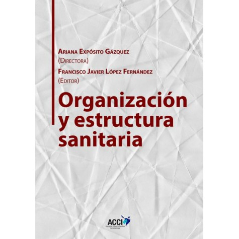 Organización y estructura sanitaria