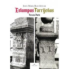Estampas Torrijeñas (Tercera Parte)