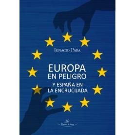 Europa en peligro y España en la encrucijada