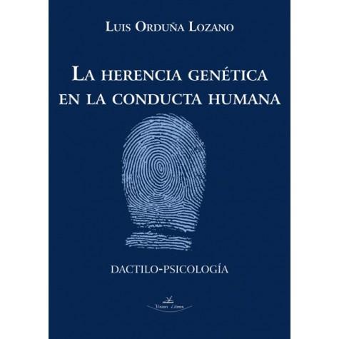 La herencia genética en la conducta  humana