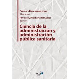 Ciencia de la administración y administración pública sanitaria