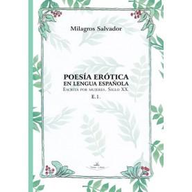 Poesía erótica en lengua española, escrita por mujeres. Siglo XXI