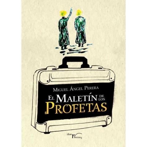 El maletín de los profetas