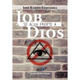 Job se alza frente a Dios