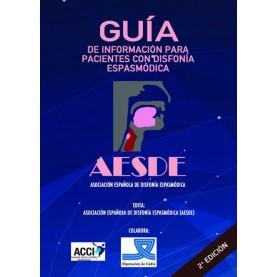 Guía de información para pacientes con disfonía espasmódica 2ª Edi.