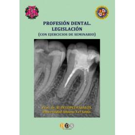 Profesión dental. Legislación
