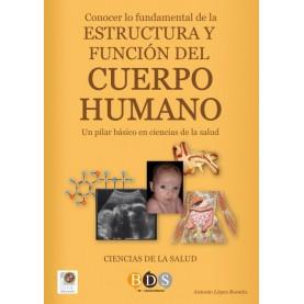 Conocer lo fundamental de la estructura y función del cuerpo humano