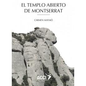 El Templo abierto de Montserrat