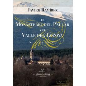 El monasterio del Paular y el valle del Lozoya