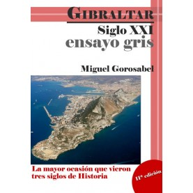 Ensayo gris - Gibraltar siglo XXI.