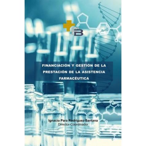 Financiación y gestión de la prestación farmacéutica