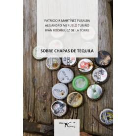 Sobre Chapas de tequila