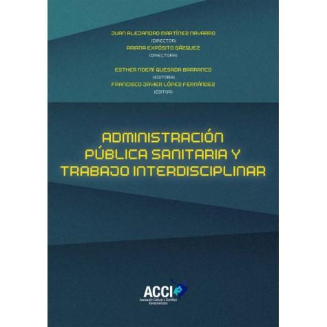 Administración pública sanitaria y trabajo interdisciplinar