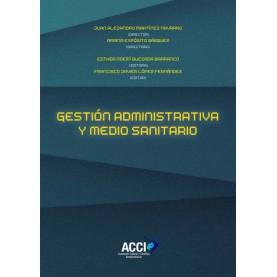 Gestión administrativa y medio sanitario