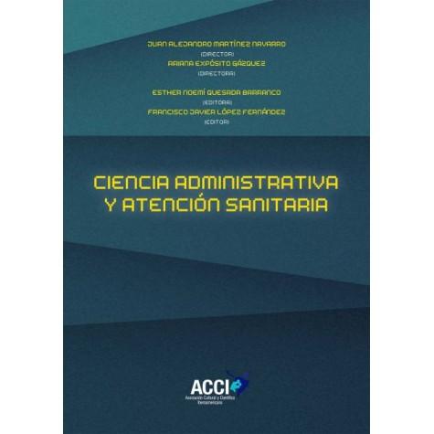 Ciencia administrativa y atención sanitaria