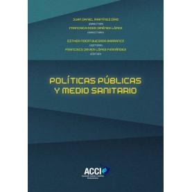 Políticas públicas y medio sanitario