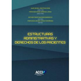Estructuras administrativas y derechos de los pacientes