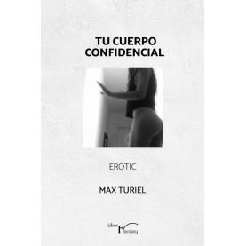 Tu cuerpo confidencial. Erotic.