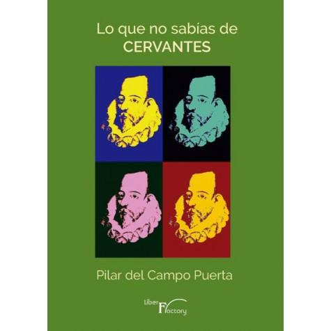 Lo que no sabías de  Cervantes