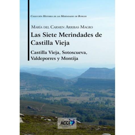 Las siete Merindades de Castilla Vieja - Tomo I