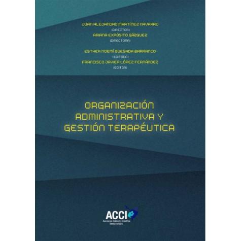 Organización  Administrativa y gestión terapéutica