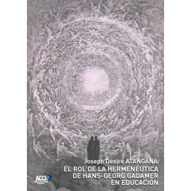 El rol de la hermenéutica de Hans-Georg Gadamer en educación