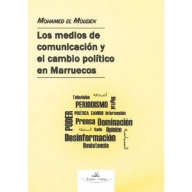 Los medios de comunicación en  Marruecos y el cambio político y social.