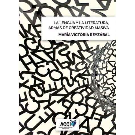 La lengua y la literatura, armas de creatividad masiva