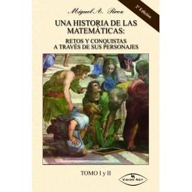 Una historia de las matemáticas: retos y conquistas a través de sus personajes