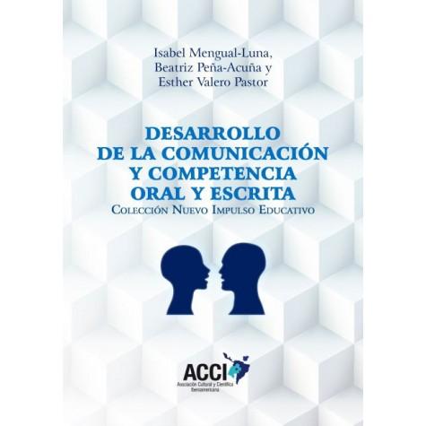 Desarrollo de la comunicación y competencia oral y escrita