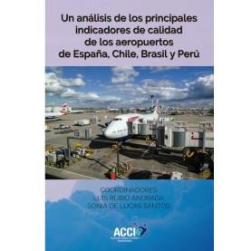 Un análisis de los principales indicadores de calidad de los aeropuertos de España, Chile, Brasil y Perú