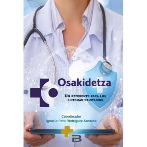 OSAKIDETZA. Un referente para los sistemas sanitarios