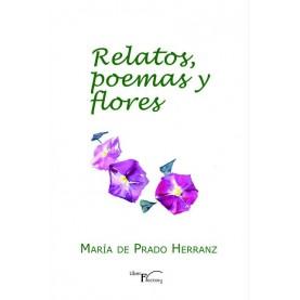 Relatos poemas y flores