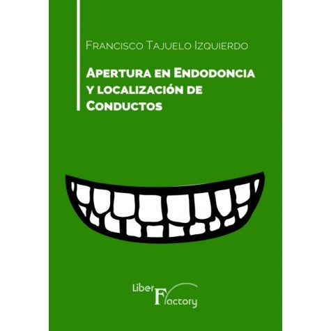 Apertura en endodoncia y localización de conductos
