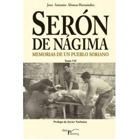 Serón de  Nágima. Memorias de un pueblo soriano. Tomo VII