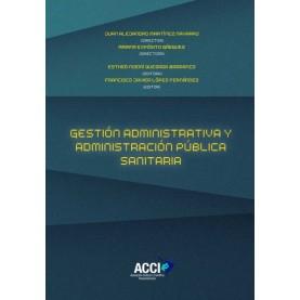 Gestión administrativa y administración pública sanitaria
