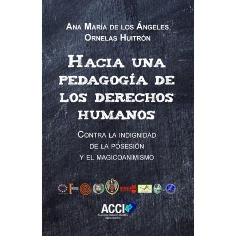 Hacia una pedagogía de los derechos humanos.