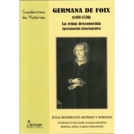 GERMANA DE FOIX (1488-1536) `La reina desconocida´