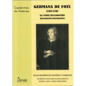 GERMANA DE FOIX (1488-1536) `La reina desconocida´