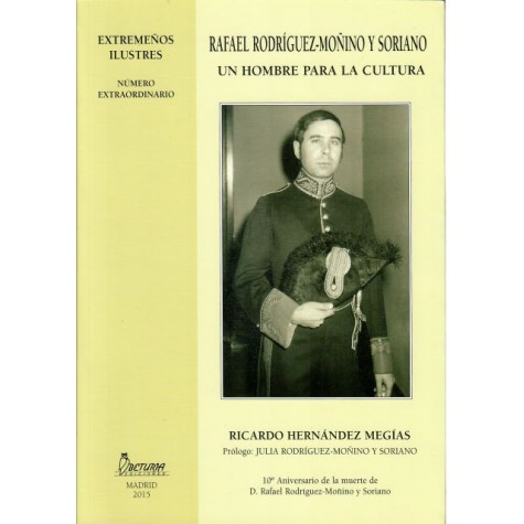 Rafael Rodríguez-Moñino y Soriano, un hombre para la cultura