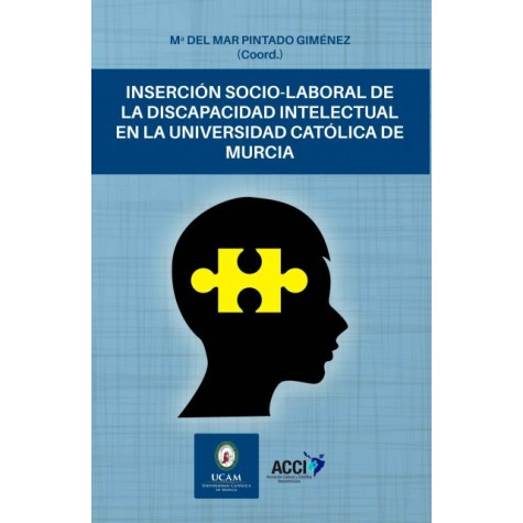 Inserción socio-laboral de la discapacidad intelectual en la Universidad Católica de Murcia