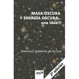 Masa oscura y energia oscura... una idea!!!  2ª edición