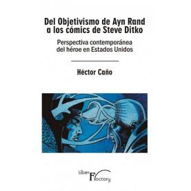 Del Objetivismo de Ayn Rand a los cómics de Steve Ditko