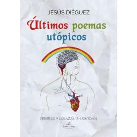 Últimos poemas utópicos